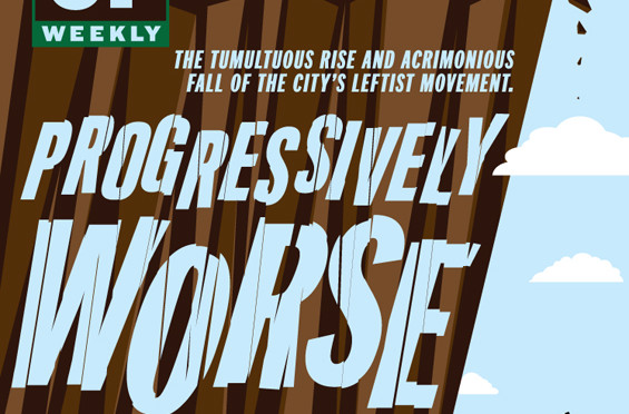 Progressively Worse: The Tumultuous Rise and Fall of San Francisco's Left